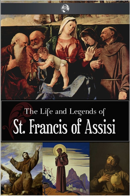 the life and times of st francis of assisi