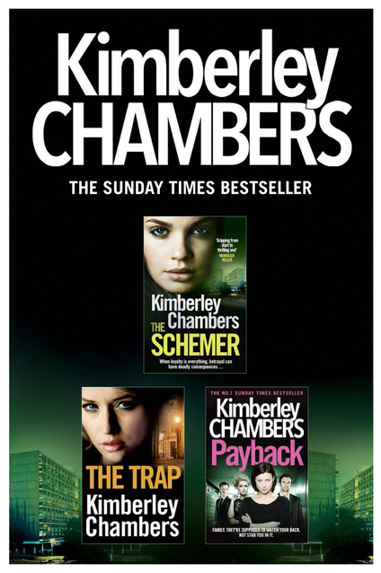 Kimberley Chambers 3-Book Collection: The Schemer, The Trap, Payback