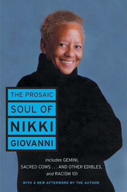 choices by nikki giovanni essay I'm enjoying a spot of peace in my house i've sent my 4 year-old son to my mother's house for two hours, better her than me ) this week's poem is mothers by nikki giovanni.