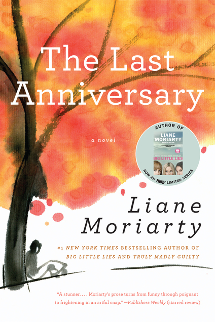 The Last Anniversary Ebook By Liane Moriarty Author
