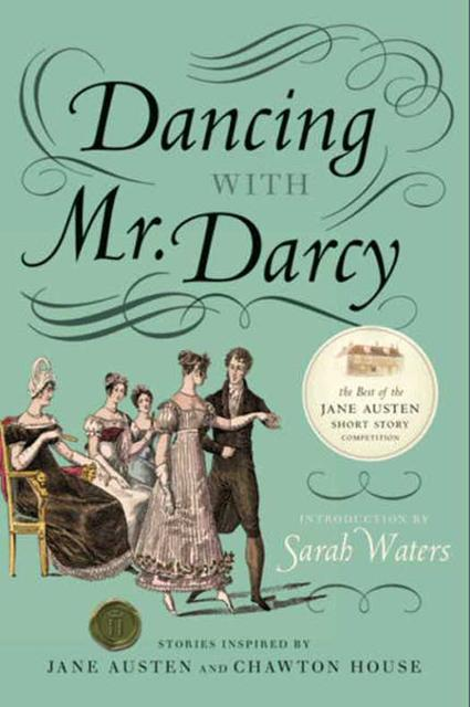Dancing With Mr Darcy Ebook By Sarah Waters Author