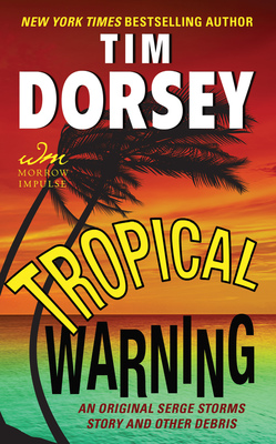 Tropical Warning EBook By Tim Dorsey Author