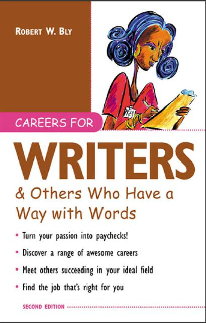 careers for writers Not every writer is a book writer--check out these six unique writing careers in various industries where you can use your writing skills to excel.