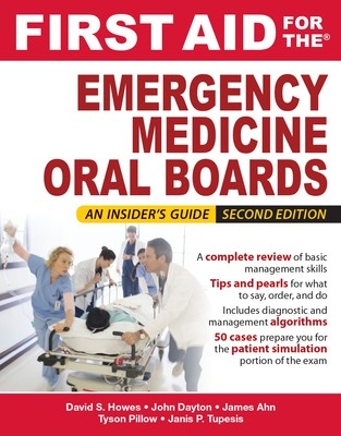 Mcgraw hill education medical first aid for the emergency medicine oral boards second edition ebook fandeluxe Choice Image