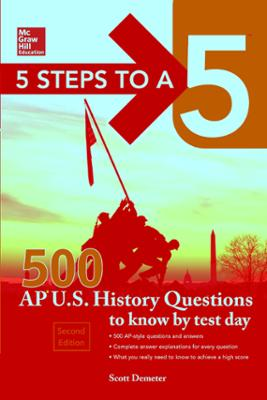 McGraw-Hill Education 500 AP US History Questions to Know by Test Day, 2nd  edition