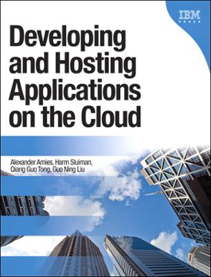 Ibm press developing and hosting applications on the cloud ebook fandeluxe Epub