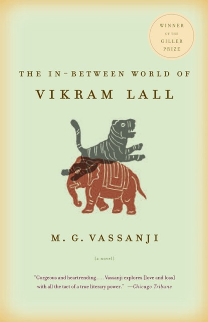 the in-between world of vikram lall essay As an indian child growing up in 1950s kenya, vikram lall is at the center of two warring worlds-one of childhood innocence, the other a colonial world of repressive, undignified subjecthood in which the innocent often meet with the cruelest of fates.