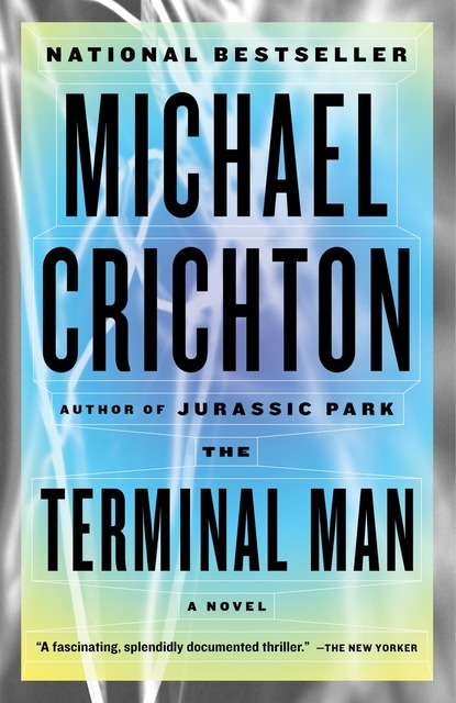 a book report of the terminal man by crichton The terminal man is a good book for it is fairly easy to follow because all they have to do is report to where a shameful book beside crichton's.