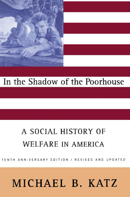 the history of welfare in america essay