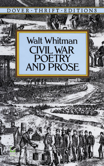 a discussion about the american civil war in drum taps by walt whitman As the american civil war was beginning, whitman published his poem beat if you are american, then walt whitman is your imaginative drum-taps (1865.