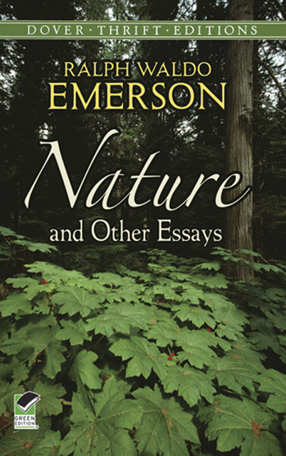 nature and other essays ralph waldo emerson