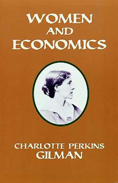 an analysis of the issue of womens oppression in the literature by charlotte perkins gilman