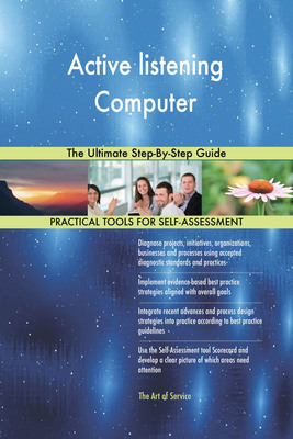 Active listening Computer The Ultimate Step-By-Step Guide