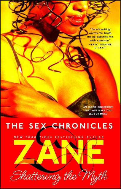 Sex chronicles by zane exerpt