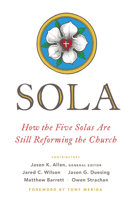 Moody publishers sola how the five solas are still reforming the church ebook fandeluxe Gallery