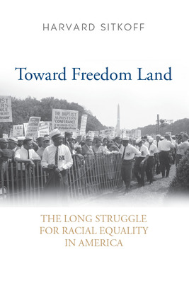 an overview of the civil rights movement in the struggle for black equality by harvard sitkoff