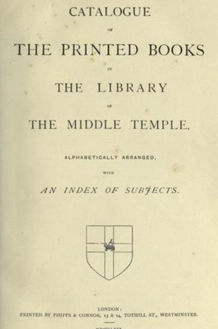 Catalogue of the printed books in the library of the Middle Temple