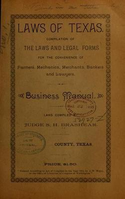 Laws of Texas  Compilation of the laws and legal forms for the