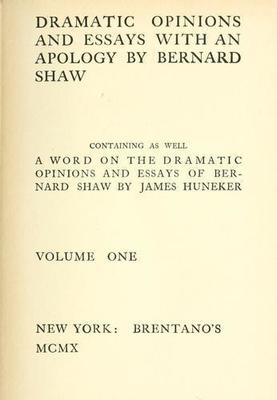 dramatic opinions and essays Dramatic opinions and essays, volume 1 by george bernard shaw at onreadcom - the best online ebook storage download and read online for free dramatic opinions and essays, volume 1 by george bernard shaw.
