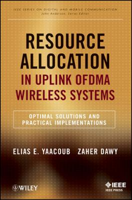 Resource Allocation In Uplink OFDMA Wireless Systems EBook By