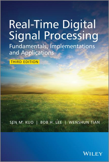 Real Time Digital Signal Processing Ebook By Sen M Kuo Bob H