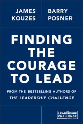 Books by james m kouzes finding the courage to lead ebook fandeluxe Images
