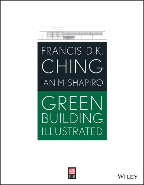 Green building illustrated ebook by francis d k ching ian m 9781118878613 medium open ebook preview fandeluxe Document