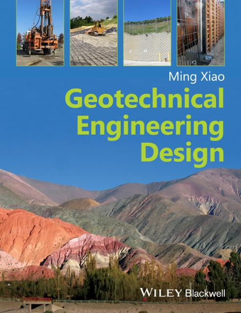 Geotechnical engineering design ebook by ming xiao author 9781119039396 medium open ebook preview store geotechnical engineering design fandeluxe Image collections