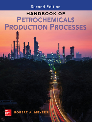 Handbook of Petrochemicals Production Processes (eBook) by