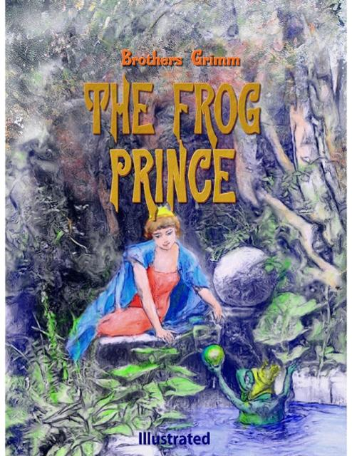 a study on the frog prince Study guide the frog prince w hen a spoiled but lonely princess drops her golden ball into a wishing well, a noble frog retrieves it in exchange for her promise of.