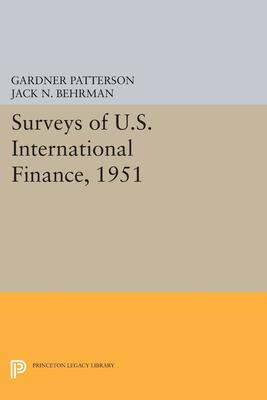 Surveys of U S  International Finance, 1951