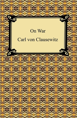 the nature of war as seen by general clausewitz