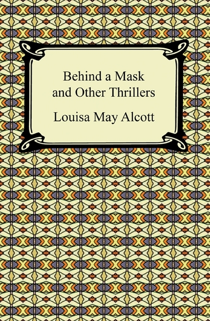 behind a mask essay Behind a mask is a radical reworking of one of the classic figures of mid-nineteenth century literature: the governess because they were educated and genteel women who are nevertheless functioning as servants, governesses were potent symbols of victorian anxieties about class distinctions.