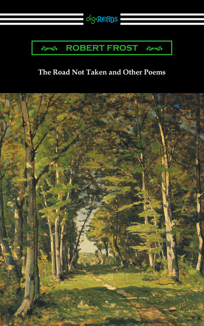 The road not taken and other poems ebook: robert frost.