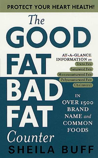 the good fat bad fat counter ebook by sheila buff author