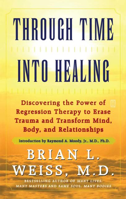 Through time into healing ebook by brian l weiss raymond moody 9781439148044 medium open ebook preview fandeluxe Epub