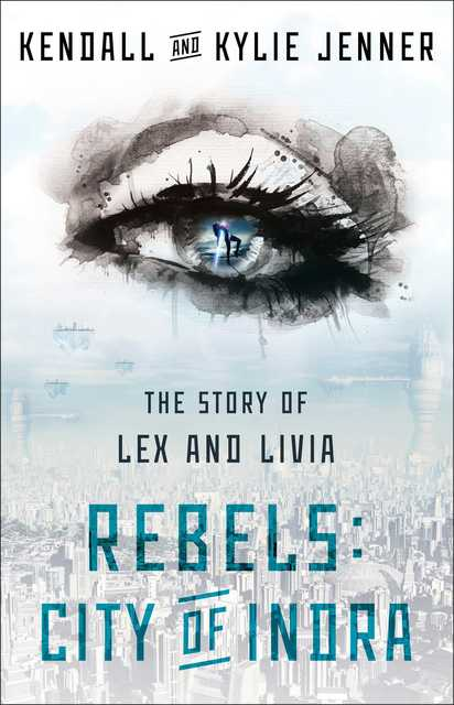 Rebels city of indra ebook by kendall jenner kylie jenner author 9781451694543 medium open ebook preview fandeluxe Choice Image