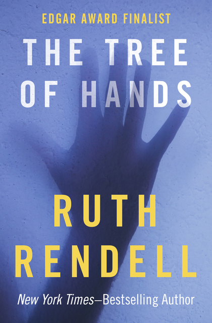 The Tree Of Hands Ebook By Ruth Rendell Author border=