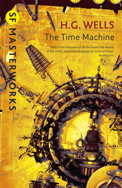 the time machine and the modern world essay Wells continued his prodigious output of fiction and non-fiction essays and articles on politics, liberalism, democracy, and on society including tono-bungay (1909), floor games (1911), the great state: essays in construction (1912), an englishman looks at the world (1914), the war that will end war (1914), and mr britling sees it through.