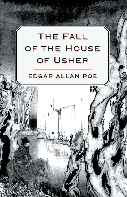 irrational actions caused by imagination in the fall of the house of usher by edgar allan poe