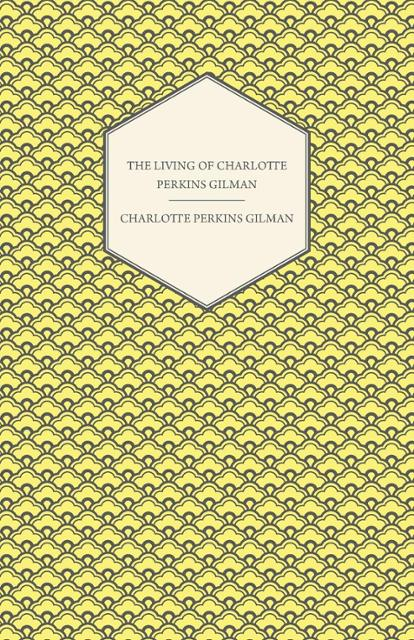 the role of gender inequality in social evolution in the works of charlotte perkins gilman marianne