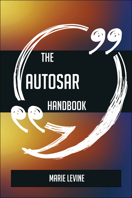 The AUTOSAR Handbook - Everything You Need To Know About AUTOSAR