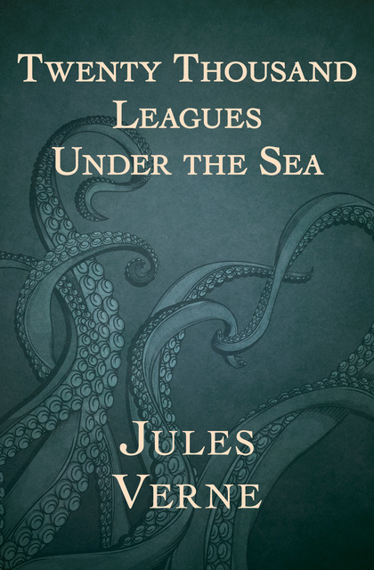 Classic Book Cover For Ereader : Twenty thousand leagues under the sea ebook by jules
