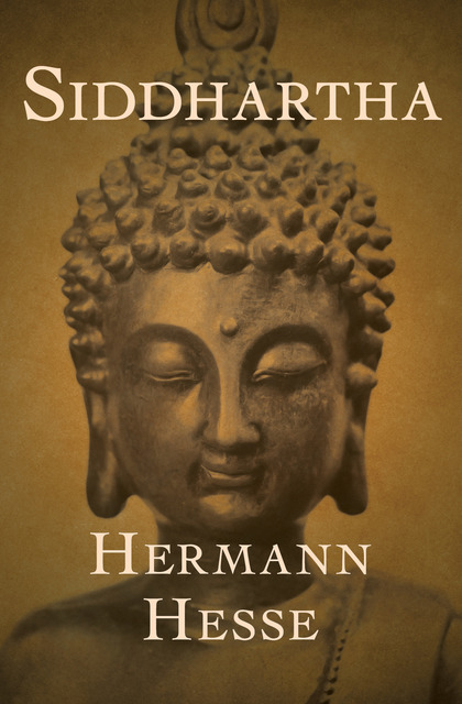 inner knowledge and self realization in siddhartha by herman hesse Siddhartha, inner-knowledge and self-realization siddhartha realized that happiness comes from spiritual peace and he spent his entire life searching for spiritual completion.