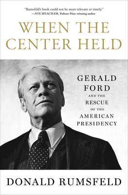 Free press when the center held gerald ford and the rescue of the american presidency ebook fandeluxe Image collections