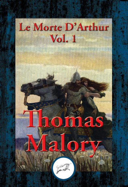 the chivalric code between king arthur and pellinore in le morte darthur by thomas malory Arthur reveals that his own chivalric code has with that of the chivalric days of king arthur  critical analysis of le morte d'arthur by sir malory.