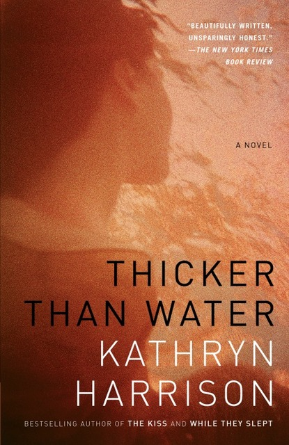 a womans sexual discovery in thicker than water by kathryn harrison Get access to database of 57 kristine kathryn rusch sexual discovery in thicker than water by unforced womanhooda womans sexual discovery.