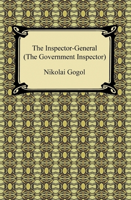 the language of the government inspector The government inspector is often said to be nikolai gogol's masterpiece, a comedy of errors that provides clever commentary on the extensive political the inspiration for the government inspector came from a conversation between gogol and alexander pushkin, another famous russian writer.
