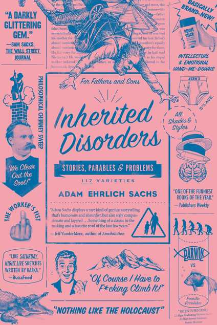 Image result for Adam Ehrlich Sachs, Inherited Disorders: Stories, Parables, and Problems""
