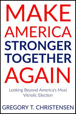 American blueprint make america stronger together again looking beyond americas most vitriolic election ebook malvernweather Gallery